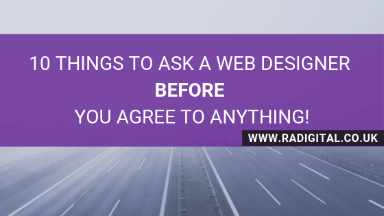 10 Things to ask a Web Designer BEFORE you agree to anything!